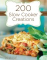 200 slow cooker creations cookbook