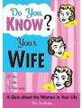 do you know your wife? quiz book