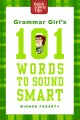 grammar girl's 101 words to sound smart book